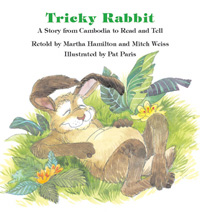 Tricky Rabbit: A Story from Cambodia to Read and Tell (book)